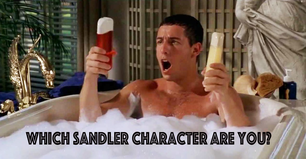 Which Adam Sandler Character Are You? | TheQuiz