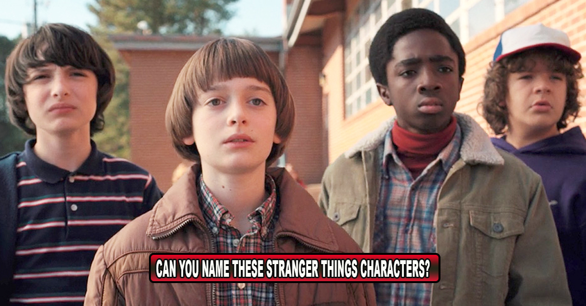 If You Can't Name These Stranger Things Characters, You're