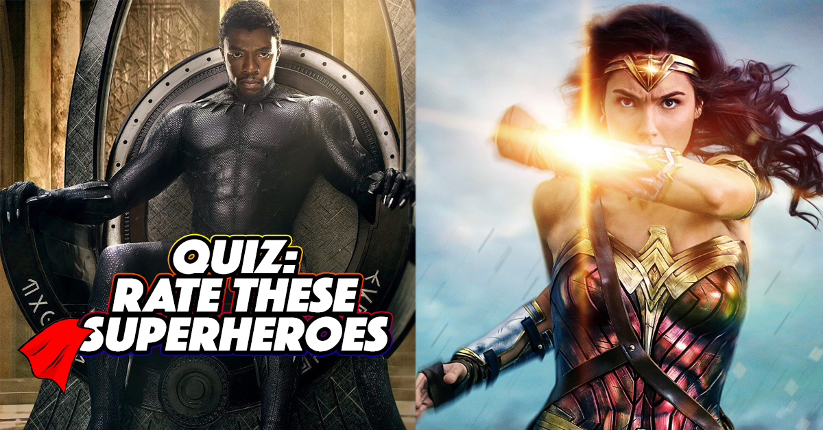 Rate These Superheroes And We'll Reveal Your Superpower