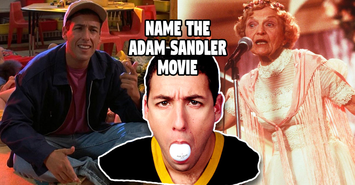 There's No Way You Can Match The Picture To The Adam Sandler